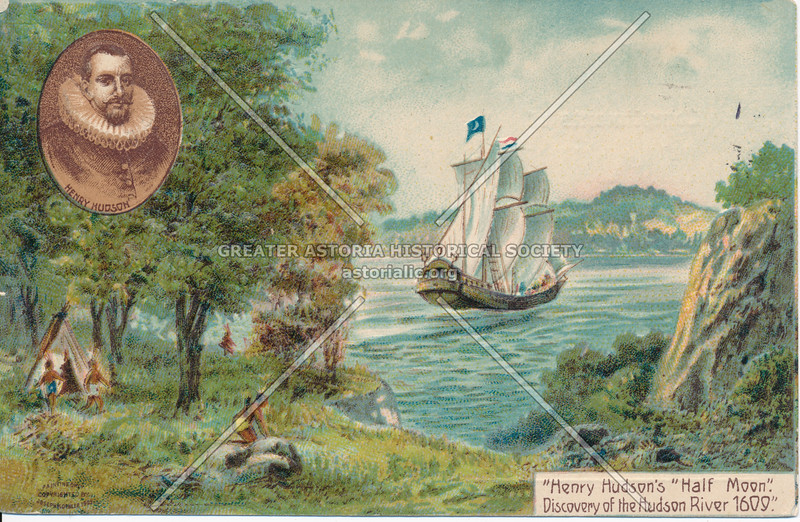 """Henry Hudson's """"Half Moon"""" Discovery of the Hudson River 1609, N.Y."""
