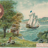 "Henry Hudson's ""Half Moon"" Discovery of the Hudson River 1609, N.Y."
