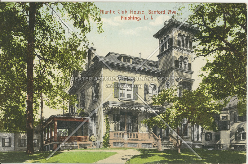 Niantic Club House, Sanford Ave., Flushing, L.I.