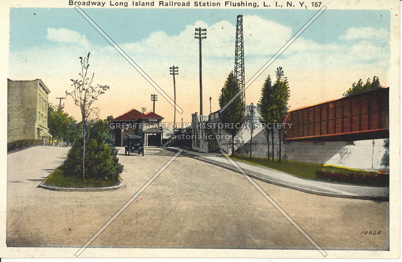 Broadway (Northern Blvd at Depot Road)  Long Island Railroad Station Flushing, L.I., N.Y.