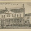 The Prince Homestead, Corner Broadway (Northern Blvd) and Lawrence St (College Pt Blvd)., Flushing, L.I.