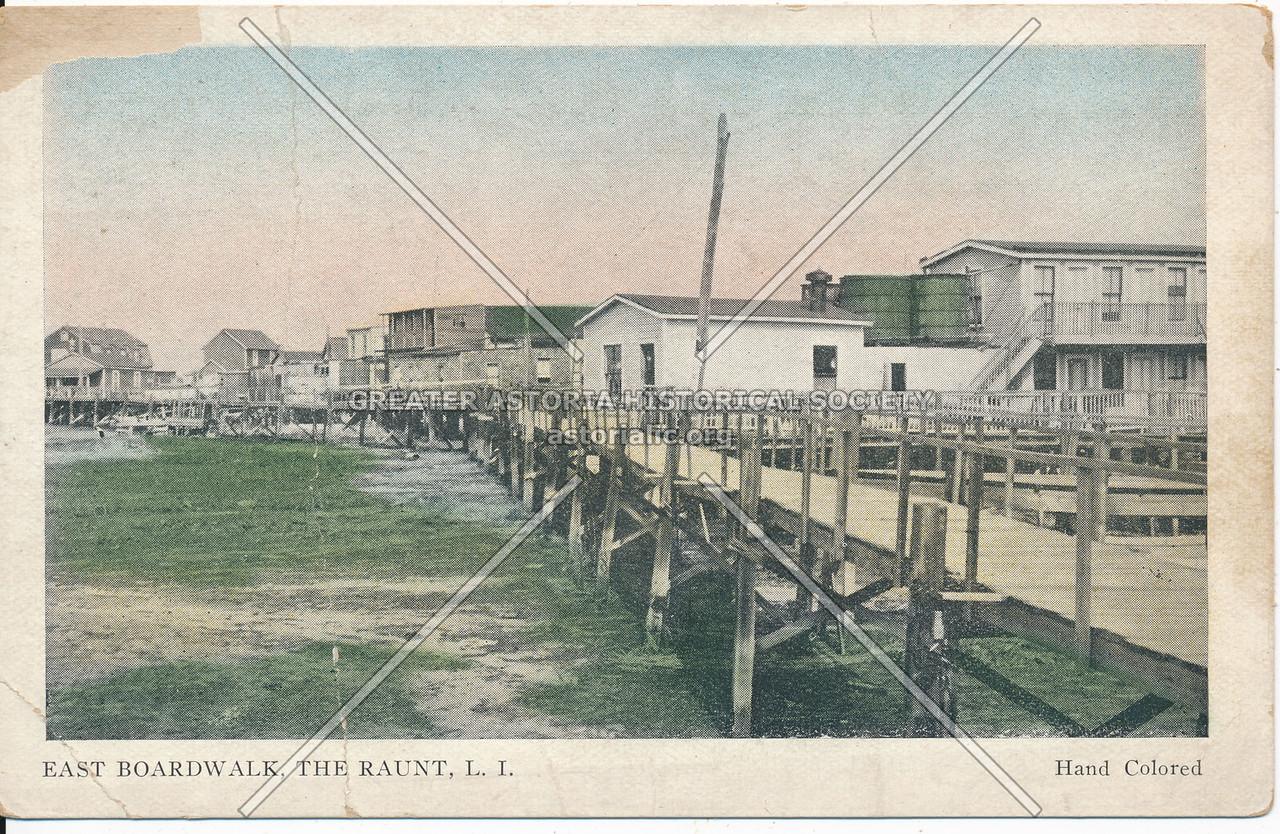 East Boardwalk, The Raunt, L.I.