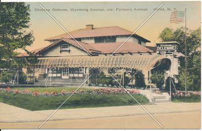 Chateau Delenne, Wyoming Avenue (Ilion Avenue), cor. Farmers Avenue (Farmers Blvd.) Hollis, N.Y.