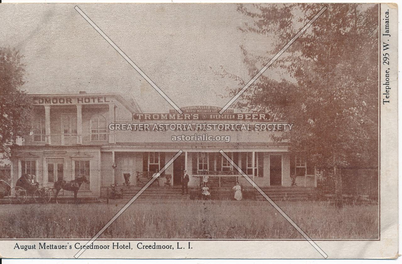 August Mettauer's Creedmoor Hotel, Creedmoor, L.I.