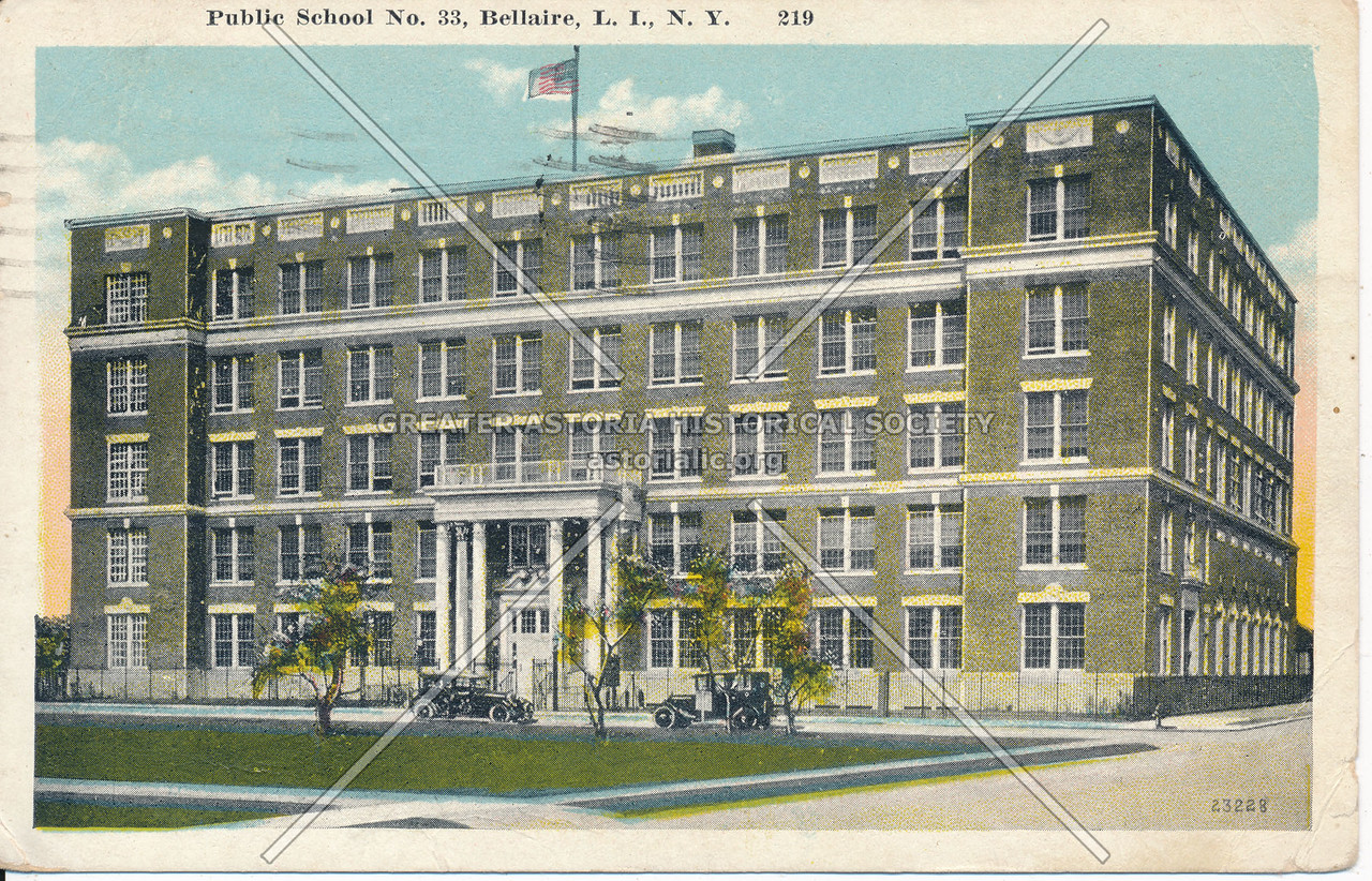 Public School No.33, Bellaire, L.I., N.Y.