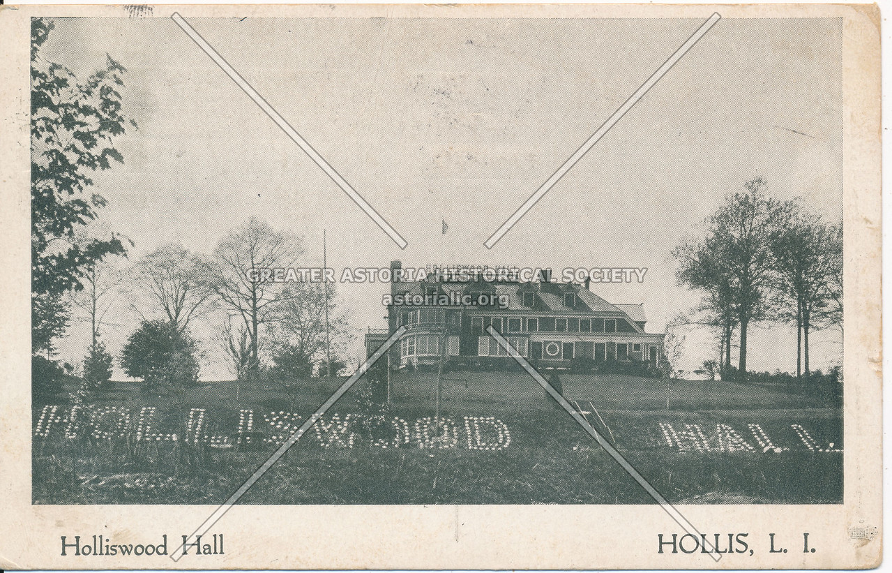 Holliswood Hall, Hollis, L.I.