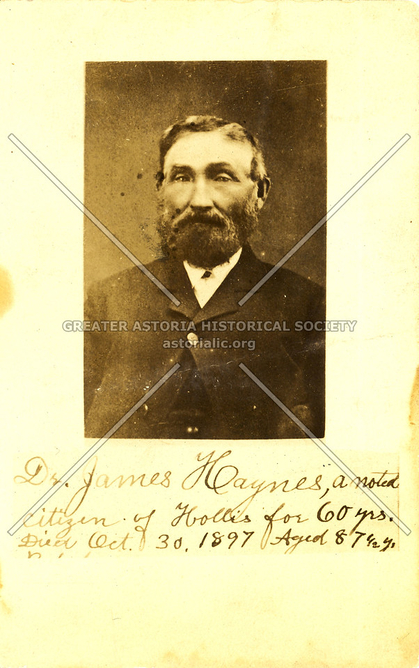 Dr. James Haynes, a noted citizen of Hollis for 60 yrs. Died Oct. 30, 1897 Aged 87 1/2 yrs.