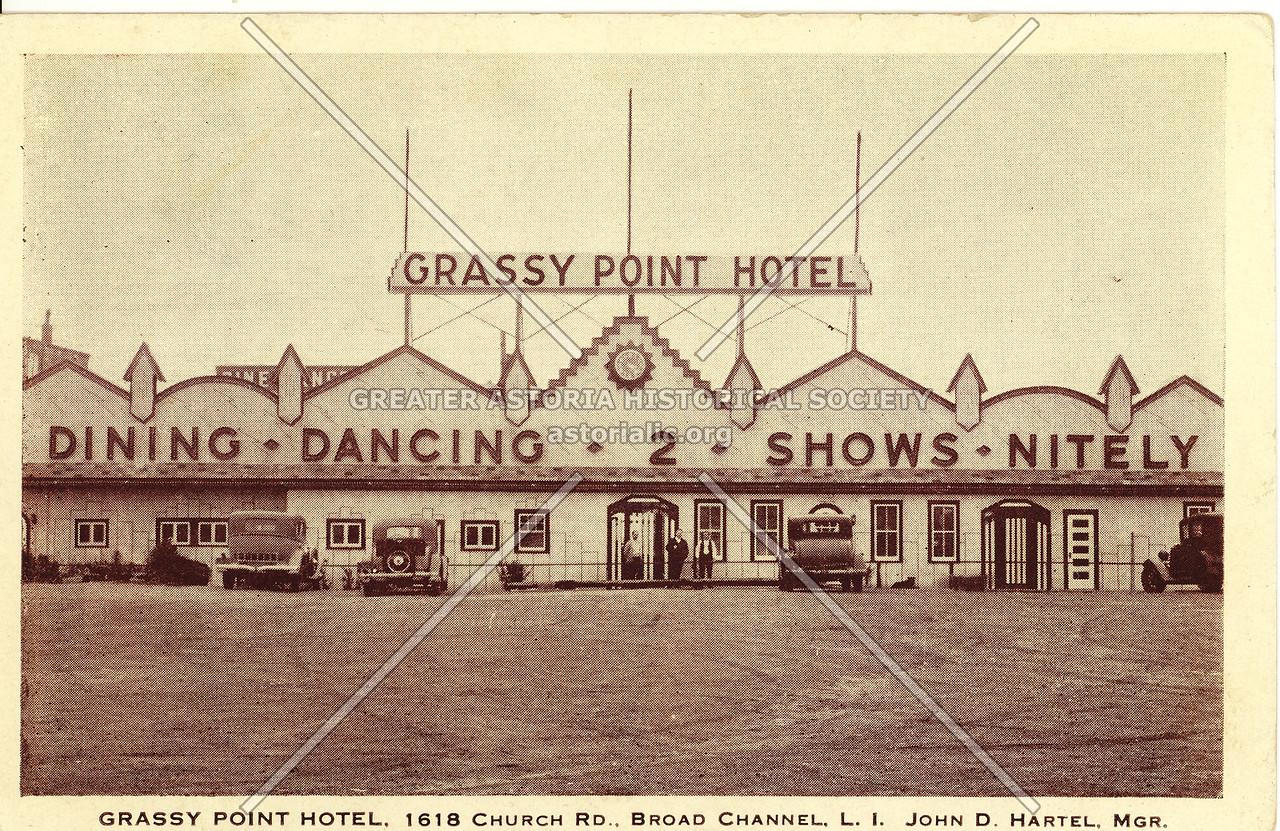 Grassy Point Hotel, 1618 Church Rd., Broad Channel, L.I. John D. Hartel, Mgr.