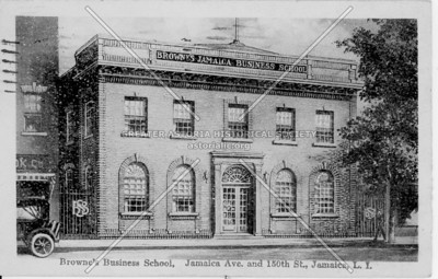 Browne's Business School, Jamaica Ave. and 150th St., Jamaica, L.I., N.Y.