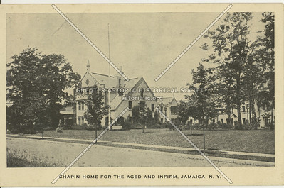 Chapin Home for the Aged and Infirm, Jamaica, L.I., N.Y.