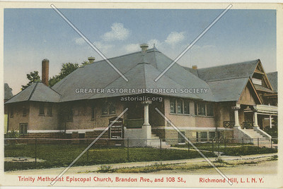 Trinity Methodist Episcopal Church, Brandon Ave (86 Ave). and 108 St., Richmond Hill, LI, NY