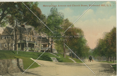 Metropolitan Ave and Church St (118 St)., Richmond HIll, LI, NY