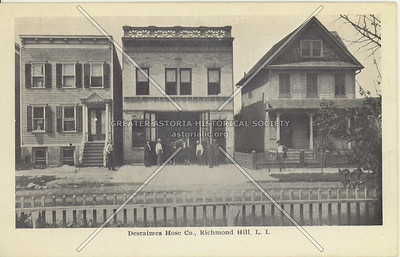 Desraimes Hose Col., Richmond Hill, LI