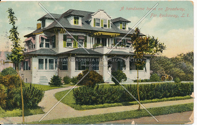 A Handsome Home on Broadway (Empire Ave), Far Rockaway, L.I.
