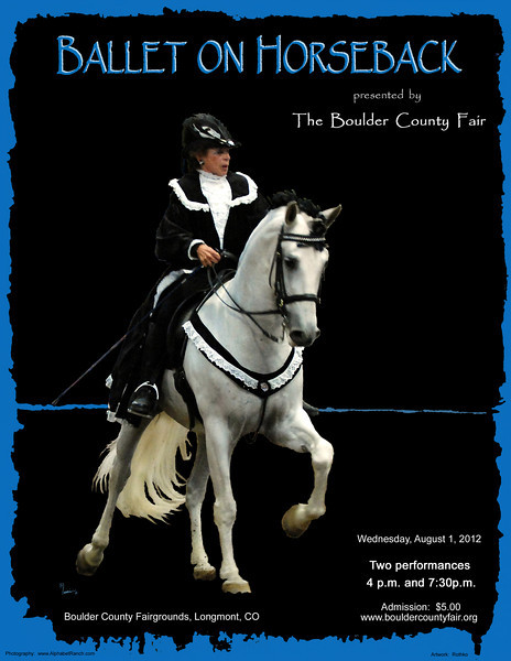 Poster/flyer for 2012 Ballet on Horseback.  This is Barbara Gardner on her PRE gelding, Vigo, performing at Ballet on Horseback in 2009 at the Boulder County Fairgrounds.