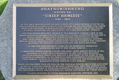 Chief Bemidji In downtown Bemidji on my trip to Minnesota to visit Jerry.