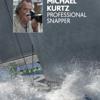 MICHAEL KURTZ PROFESSIONAL SNAPPER
