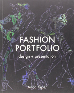 Fashion Portfolio: Design & Presentation | August 2014