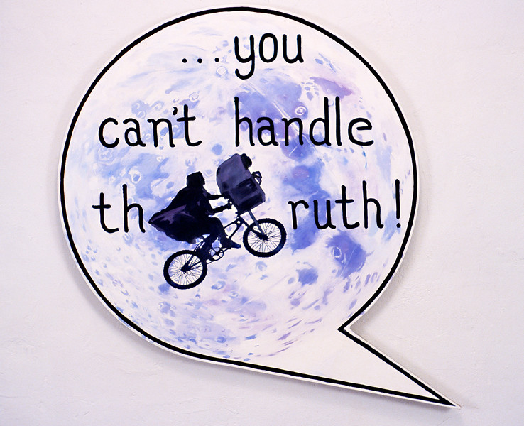 """You Cant't Handle the Truth. Oil on stretched linen, 82"""" x 82"""", 2003."""