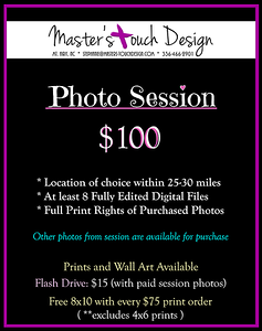 Updated 2020 Pricing for regular session and regular prints. Other pricing in albums.  A regular photo session is up to 45 minutes, if needed. (Usually around 30 minutes is average. If you know what you need will take longer, please let me know. I can adjust the length and price, as needed.  Regular sessions can be used for most type of photos (not weddings!) Headshot sessions are also available (different pricing) if needed!   Newborn babies are usually due to being on THEIR time schedule. For a newborn, I like to schedule at least 2 hours to start. I like to do more Lifestyle with baby and a couple family poses (if wanted), in-home, if possible. Up to 30 miles travel included.  Client is responsible for ANY fees for chosen location. Please check with location for any regulations or fees.
