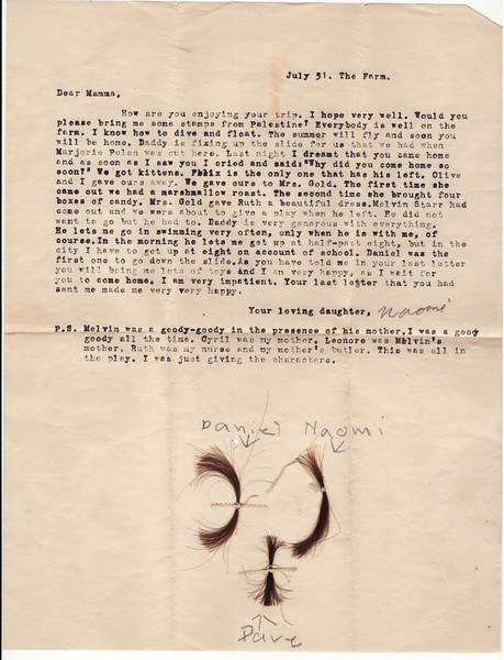 Letter from Naomi Bloom to her mother Kate Rosen, who was spending the summer of 1930 in Palestine.<br /> <br /> 7/31/1930
