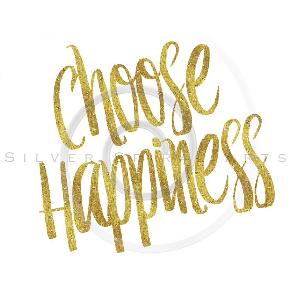 Choose Happiness Gold Faux Foil Metallic Glitter Quote Isolated on White Background