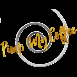 Pimp My Coffee Gold Faux Foil Metallic Glitter Quote