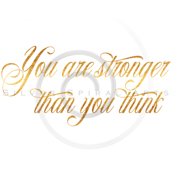 Stronger Than You Think Quote Gold Faux Foil Quotes