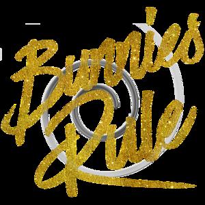 Bunnies Rule Gold Faux Foil Metallic Glitter Quote