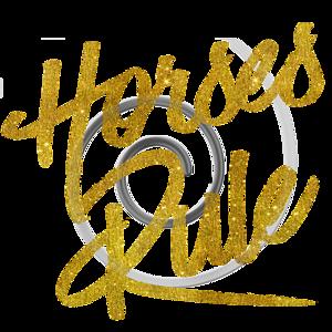 Horses Rule Gold Faux Foil Metallic Glitter Quote
