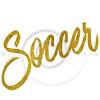 Soccer Gold Faux Foil Metallic Glitter Quote