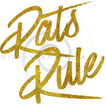 Rats Rule Gold Faux Foil Metallic Glitter Quote