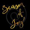 Season Of Joy Gold Faux Foil Metallic Glitter Quote