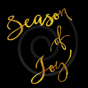 Season Of Joy Gold Faux Foil Metallic Glitter Quote