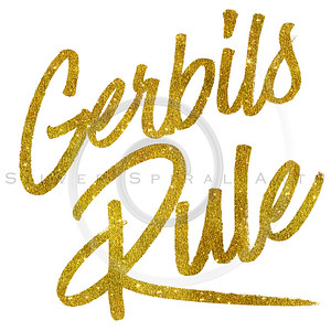 Gerbils Rule Gold Faux Foil Metallic Glitter Quote