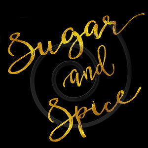 Sugar and Spice Gold Faux Foil Metallic Motivational Quote