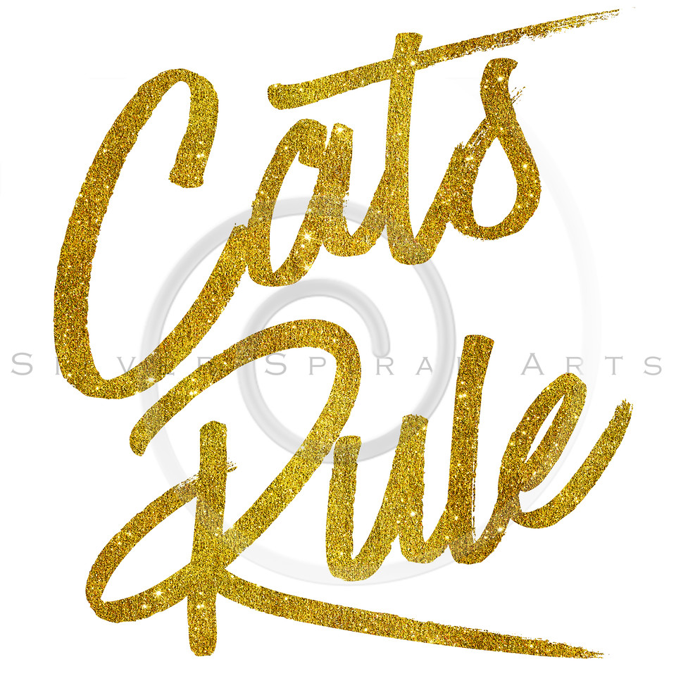 Cats Rule Gold Faux Foil Metallic Glitter Quote