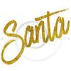 Santa Gold Faux Foil Metallic Glitter Quote