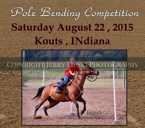 August 22,  2015      Pole Bending