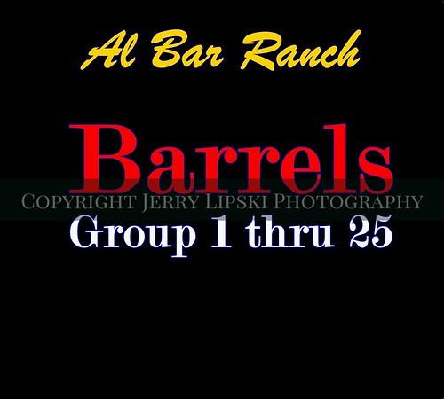 Barrels 1 thru 25