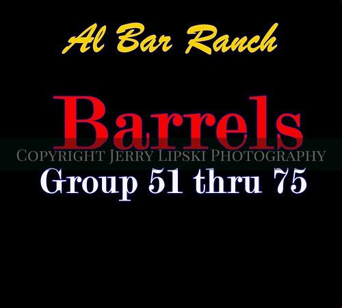 Barrels  51 thru 75