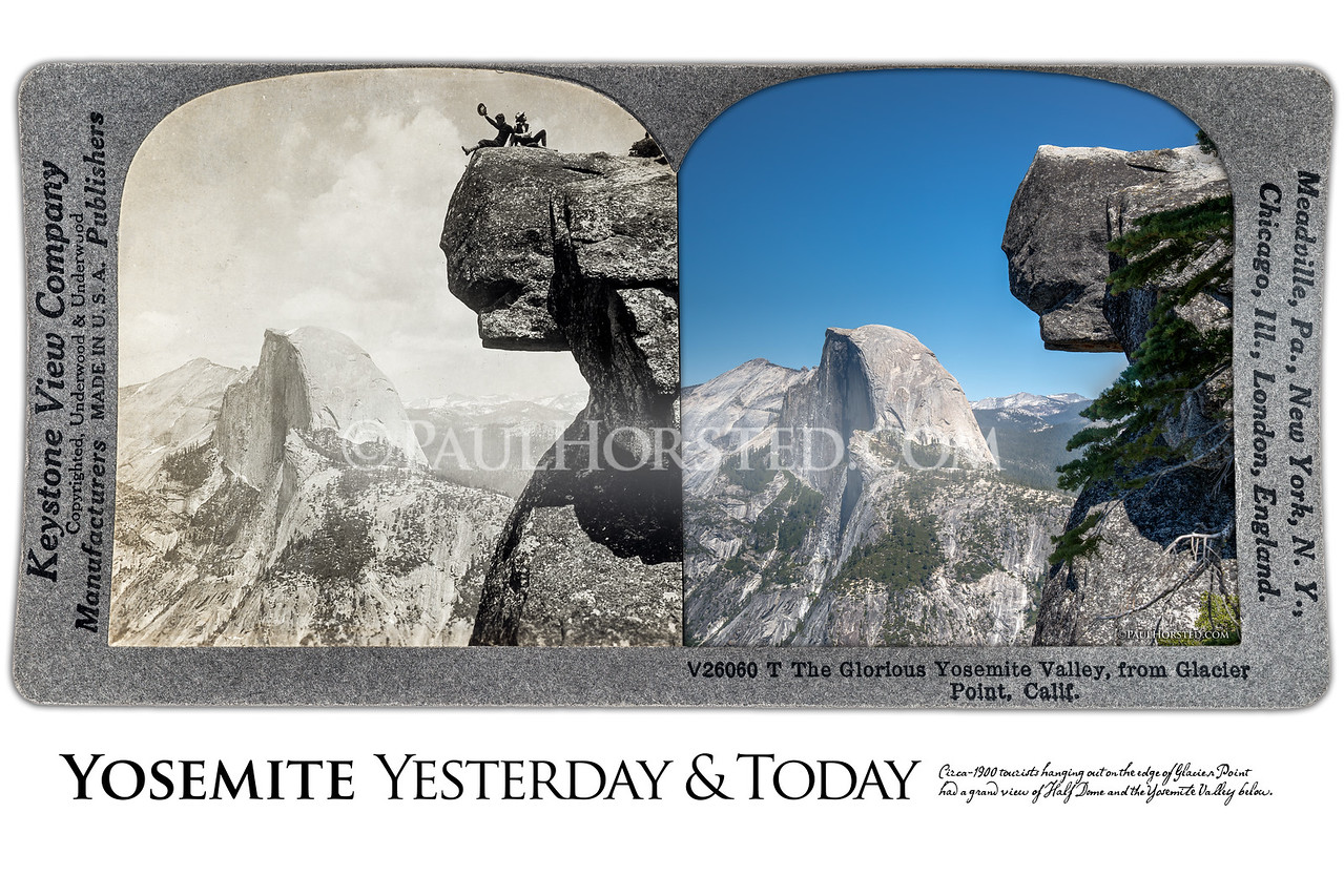 Yosemite National Park Yesterday & Today. Glacier Point looking toward Half Dome, circa 1910.