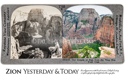 Zion National Park Yesterday & Today. Temple of Zion at center, Angel's Landing at right. Circa 1900.