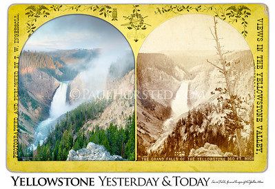 "Yellowstone National Park Yesterday & Today. Lower (or, ""The Grand"") Falls of the Yellowstone River Yesterday & Today. Circa 1883."