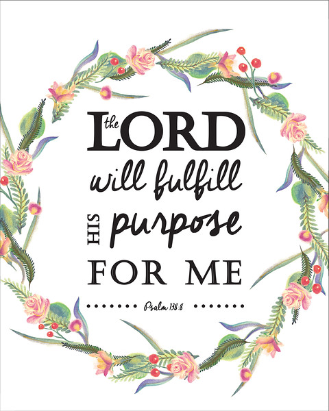 His Purpose for Me