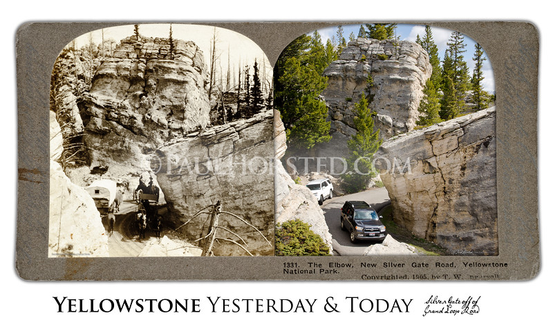 "Silver Gate at ""the Hoodoos"", just off Grand Loop Road, Yesterday & Today"