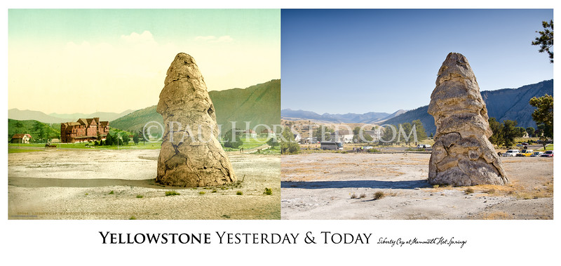 Liberty Cap at Mammoth Hot Springs Yesterday & Today
