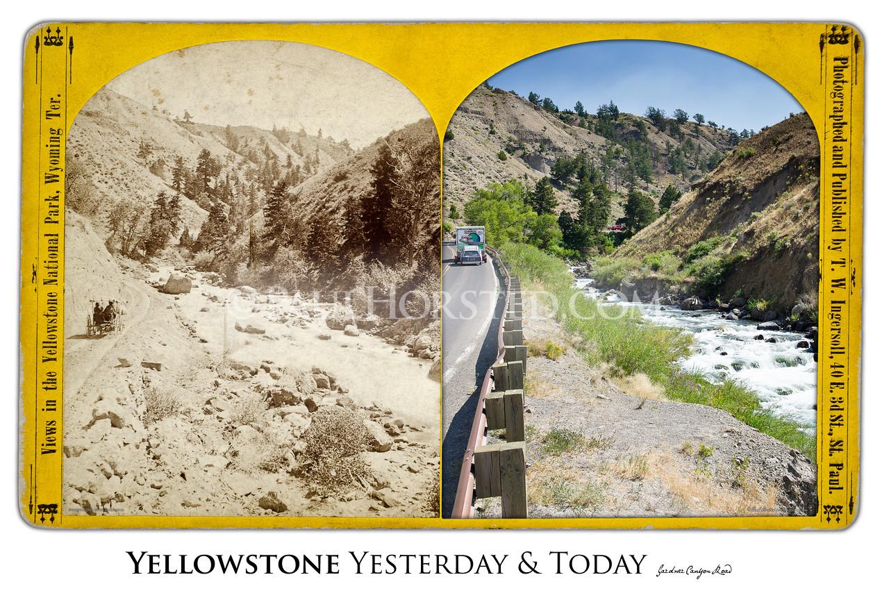 Gardner River Canyon Yesterday & Today
