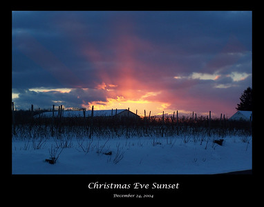 Christmas Eve Sunset  December 24, 2004  Town of Sheridan, NY  Only 100 of these prints will be offered. When we reach 100, it will no longer be available.