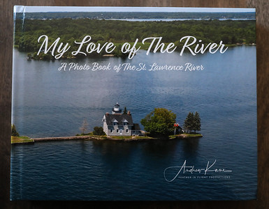 My Love of The River - A Photo Book of The St. Lawrence River